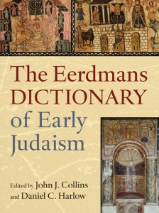 Eerdmans Dictionary of Early Judaism