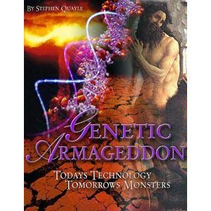 Genetic Armageddon, by Steve Quayle