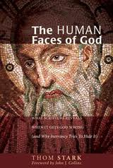 Thom Stark - The Human Faces of God