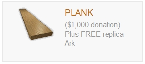 If you're as thick as one, you can donate a plank to Kentucky's reconstruction of Noah's Ark!