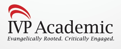 "IVP Academic: ""Evangelically Rooted. Critically Engaged."""