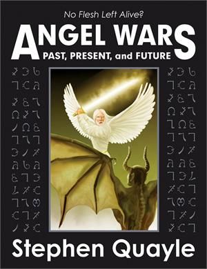 Angel Wars - Stephen Quayle