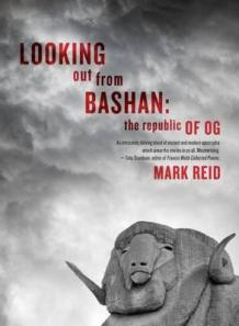Mark Reid - Looking Out From Bashan: The Republic of Og