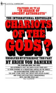 Erich von Däniken - Chariots Of The Gods