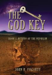John R. Fogarty - The God Key